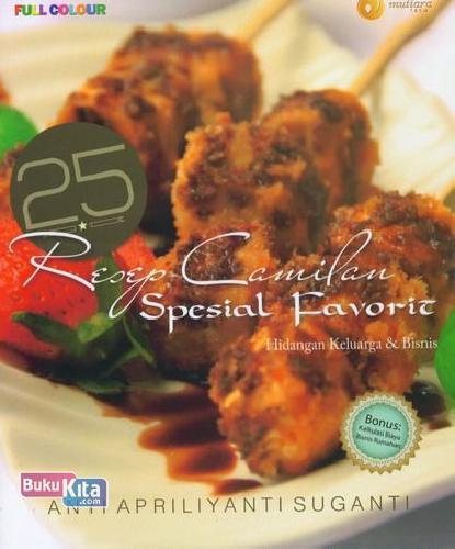Cover Buku 25 Resep Camilan Spesial Favorit (Full Color)