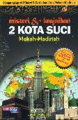 Detail Buku Misteri & Keajaiban 2 Kota Suci Mekah-Madinah]