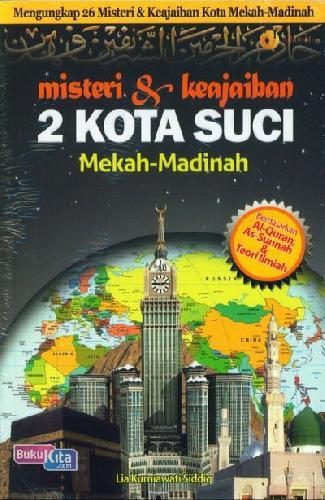 Cover Buku Misteri & Keajaiban 2 Kota Suci Mekah-Madinah