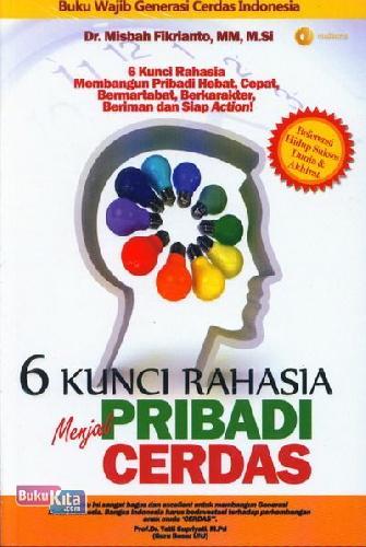 Cover Buku 6 Kunci Rahasia Menjadi Pribadi Cerdas