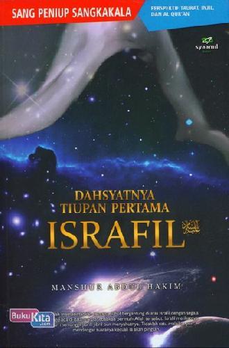 Cover Buku Dahsyatnya Tiupan Pertama ISRAFIL