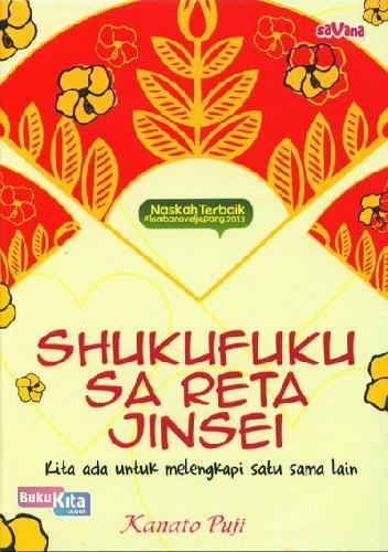Cover Buku Shukufuku Sa Reta Jinsel : Kita Ada Untuk Melengkapi Satu Sama Lain