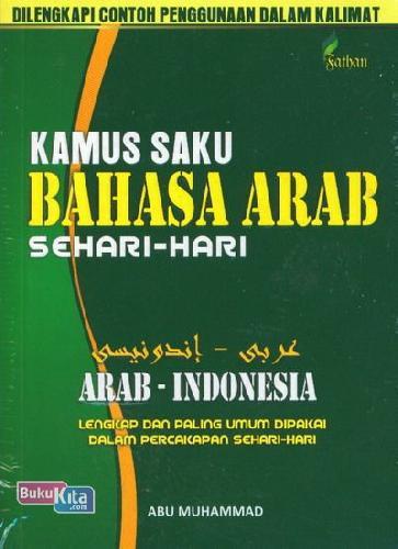 Cover Buku Kamus Saku Bahasa Arab Sehari-hari : Arab - Indonesia
