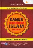 Kamus Pengetahuan Islam Lengkap Mencakup Semua Bidang Ilmu