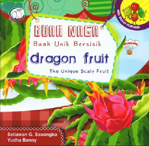Cover Buku Buah Naga : Buah Unik Bersisik