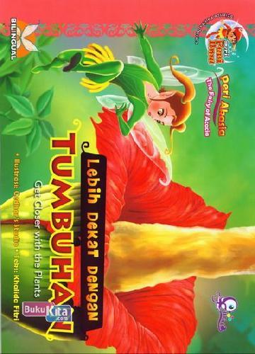 Cover Buku Peri Akasia : Lebih Dekat dengan Tumbuhan