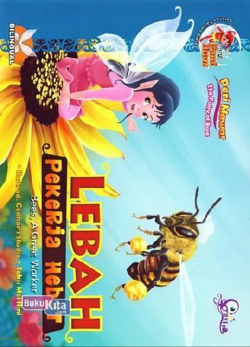 Cover Buku Peri Mawar : Lebah Pekerja Hebat