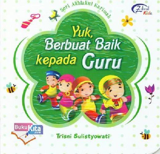 Cover Buku Yuk, Berbuat Baik Kepada Guru