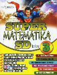 Super Matematika SD Kelas 3