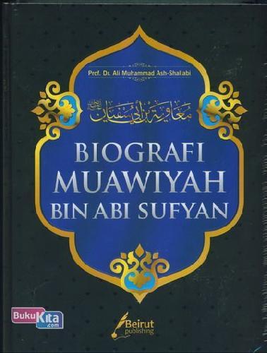 Cover Buku BIOGRAFI MUAWIYAH BIN ABI SUFYAN
