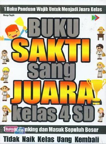 Cover Buku BUKU SAKTI SANG JUARA KELAS 4 SD