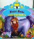 Putri Bella : Kecerdikan Putri dan Kudanya