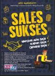 Sales Sukses: Menjual Apa Saja, Kapan Saja, Dimana Saja