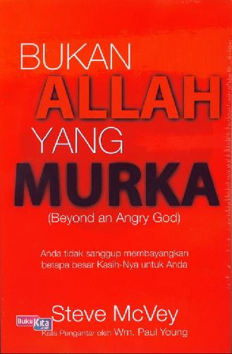 Cover Buku Bukan Allah Yang Murka