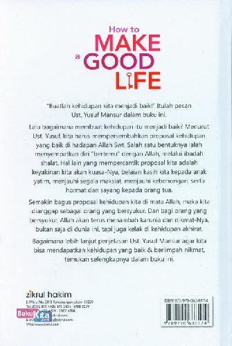 Cover Belakang Buku How to Make Good Life