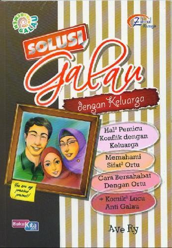 Cover Buku Solusi Galau dengan Keluarga