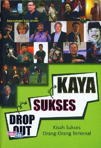 Cover Buku Drop Out Sukses Kaya