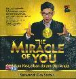The Miracle Of You: Ciptakan Keajaiban Dalam Diri Anda!