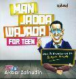 Man Jadda Wajada For Teen