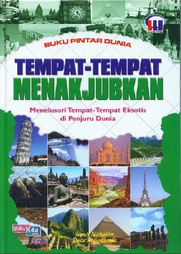 Cover Buku Buku Pintar Dunia: Tempat2 Menakjubkan