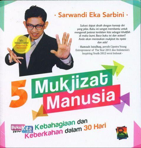 Cover Buku 5 Mukjizat Manusia - Menuju Kebahagiaan dan Keberkahan dalam 30 Hari