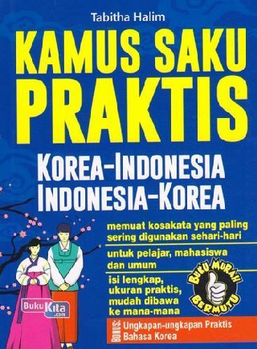 Cover Buku Kamus Saku Praktis Korea-indonesia, Indonesia-korea