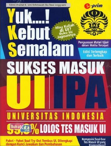 Cover Buku Yuk Kebut Semalam Sukses Masuk UI IPA