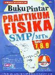 Buku Pintar Praktikum Fisika SMP/MTs Kelas 7,8,9