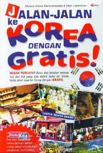 Cover Buku Jalan-Jalan Ke Korea Dengan Gratis