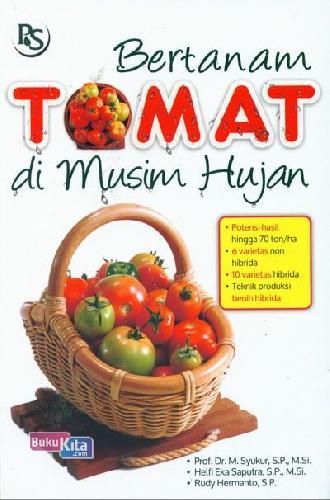 Cover Buku Bertanam Tomat Di Musim Hujan