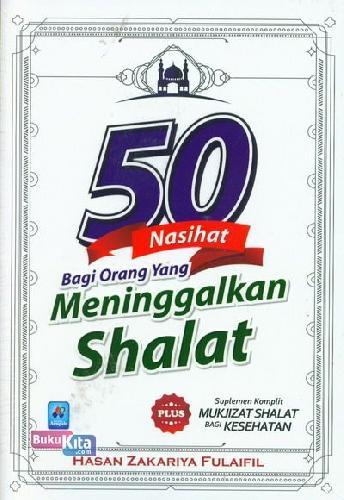Cover Buku 50 Nasihat Bagi Orang Yang Meninggalkan Shalat