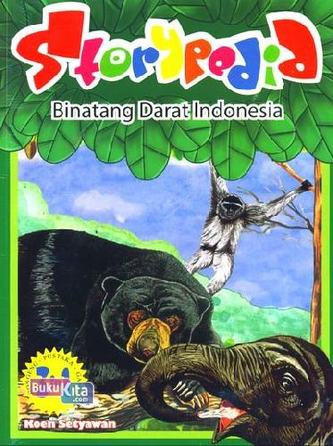 Cover Buku Storypedia Binatang Darat Indonesia