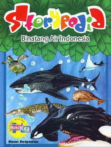 Cover Buku Storypedia Binatang Air Indonesia