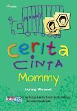 Cerita Cinta Mommy ( Kesempatan Berharga Tumbuh dan Berkembang Bersama Buah Hati )