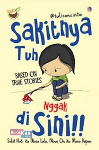 Cover Buku Sakitnya Tuh Nggak di Sini!!