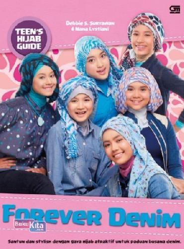 Cover Buku Teen`S Hijab Guide: Forever Denim