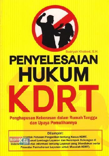 Cover Buku Penyelesaian Hukum KDRT ( Penghapusan Kekerasan dalam Rumah Tangga dan Upaya Pemulihannya )