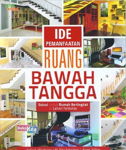 Cover Buku Ide Pemanfaatan Ruang Bawah Tangga