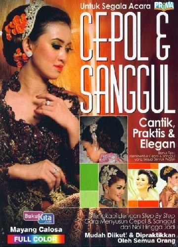 Cover Buku Cepol&Sanggul Cantik, Praktis&Elegan Untuk Segala Acara