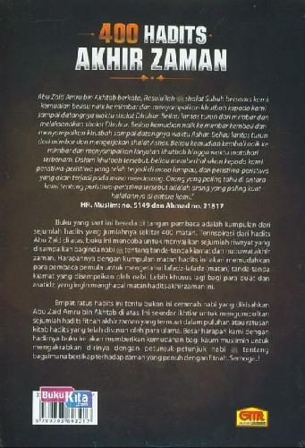 Cover Belakang Buku 400 Hadits Akhir Zaman : Pesan-pesan Rasulullah Kepada Umat Akhir Zaman