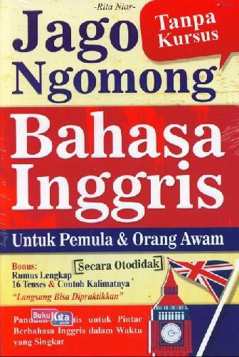 Cover Buku Jago Ngomong Bahasa Inggris Untuk Pemula & Orang Awam