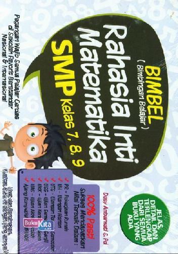 Cover Buku Smp Kl 7-9: Bimbel Rahasia Inti Matematika
