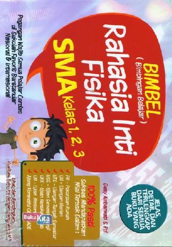 Cover Buku Sma Kl 1- 3 Bimbel Rahasia Inti Fisika