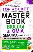 Top Pocket Master Book Biologi & Kimia Sma/Ma Kl 10, 11, & 12 (Promo Best Book)