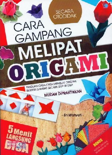 Cover Buku Cara Gampang Melipat Origami 5 Menit Langsung Bisa