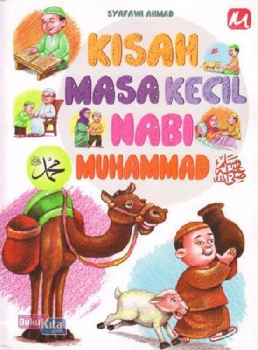 Cover Buku Kisah Masa Kecil Nabi Muhammad
