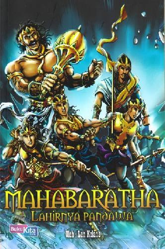 Cover Buku Mahabaratha 2 : Lahirnya Pandawa