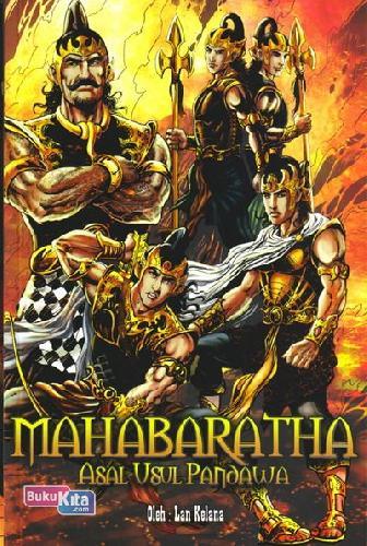 Cover Buku Mahabaratha 1 : Asal Usul Pandawa