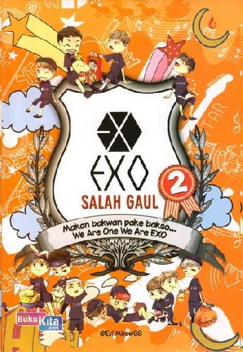 Cover Buku EXO Salah Gaul 2