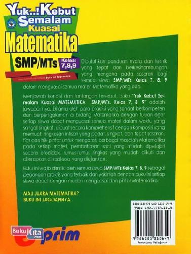Cover Belakang Buku Smp/Mts Kelas.7,8,9 : Yuk! Kebut Semalam Kuasai Matematika